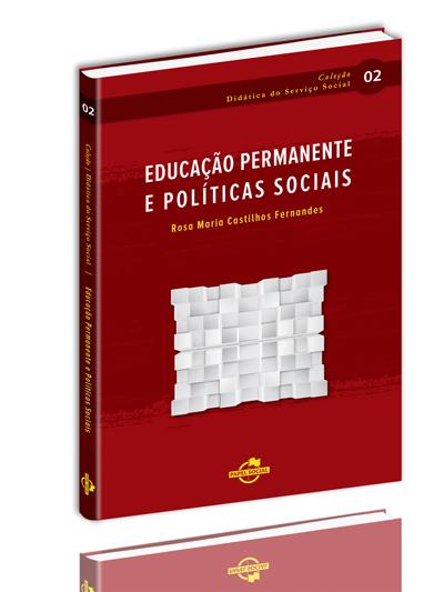 Educação Permanente e Políticas Sociais  - Editora Papel Social