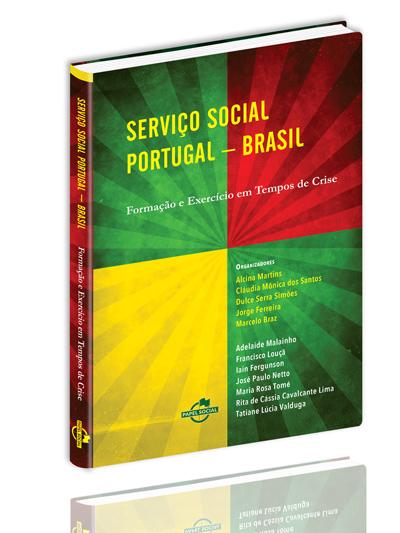 Serviço Social Portugal-Brasil: formação e exercício em tempos de crise  - Editora Papel Social