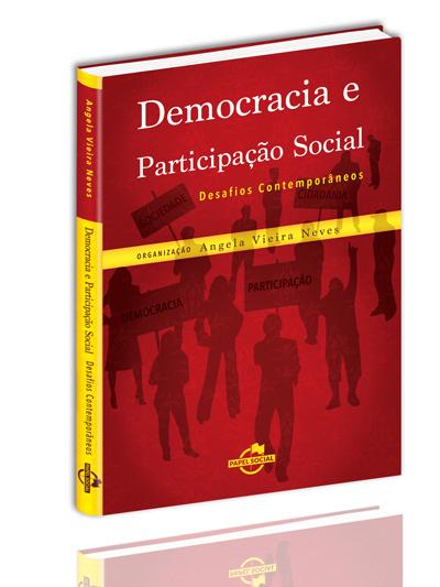 Democracia e Participação Social: desafios contemporâneos  - Editora Papel Social
