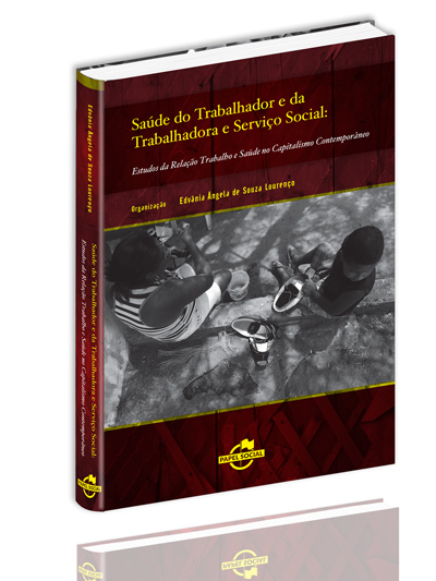 Saúde do Trabalhador e da Trabalhadora e Serviço Social  - Editora Papel Social