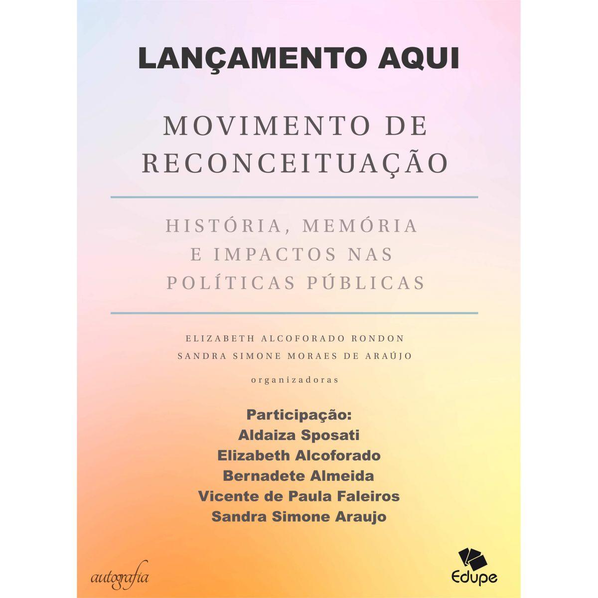 Movimento de Reconceituação: história, memória e impactos nas políticas públicas  - Editora Papel Social