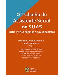 Trabalho do Assistente Social no SUAS  - Editora Papel Social