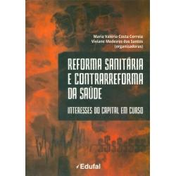 Reforma Sanitária e Contrarreforma da Saúde: interesses do capital em curso  - Editora Papel Social