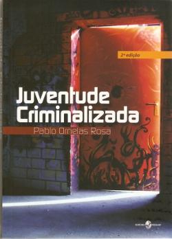 Juventude Criminalizada  - Editora Papel Social