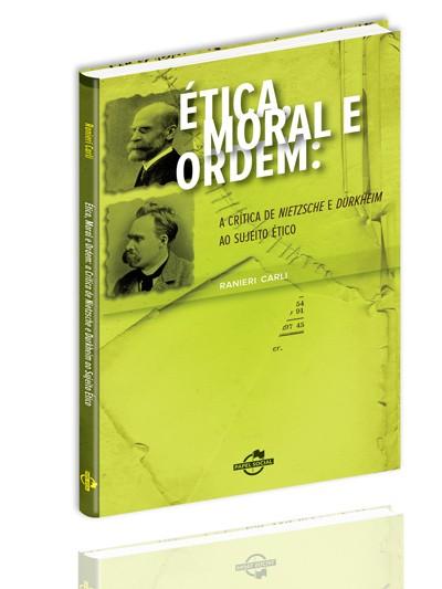 Ética, Moral e Ordem  - Editora Papel Social
