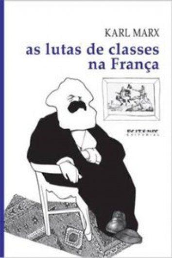 As lutas de classes na França  - Editora Papel Social