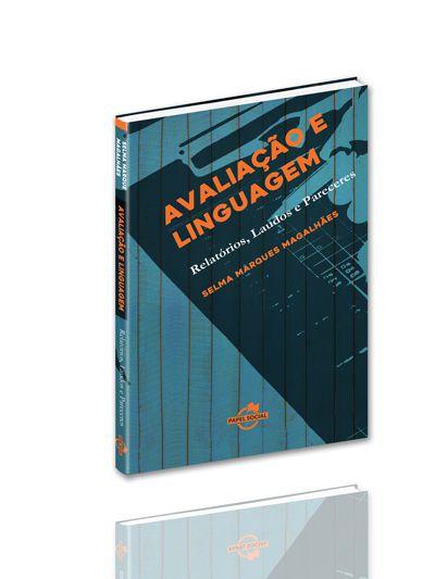 Avaliação e Linguagem: relatórios, laudos e pareceres  - Editora Papel Social