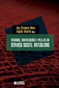 Cenários contradições e pelejas do serviço social  - Editora Papel Social