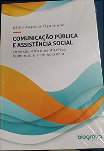 Comunicação Pública e Assistência Social  - Editora Papel Social