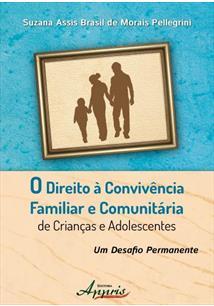 Direito a convivencia familiar e comunitária de crianças e adolescentes  - Editora Papel Social