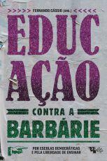 Educação contra a barbárie  - Editora Papel Social
