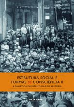 Estrutura social e formas de consciência II  - Editora Papel Social
