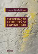 Expropriação e direitos no capitalismo  - Editora Papel Social