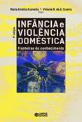 Infância e violência doméstica  - Editora Papel Social