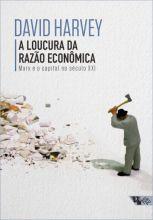 Loucura da razão econômica  - Editora Papel Social