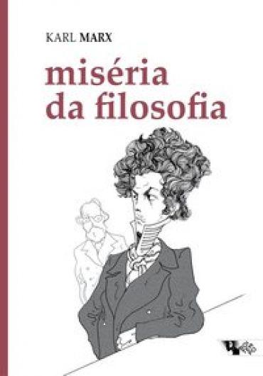 Miséria da filosofia  - Editora Papel Social