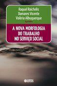Nova morfologia do trabalho no serviço social  - Editora Papel Social