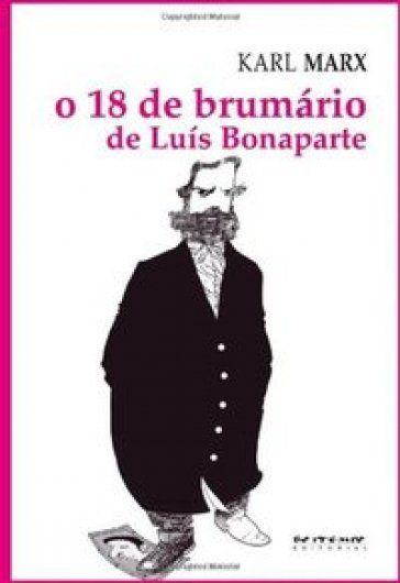 O 18 de brumário de Luís Bonaparte  - Editora Papel Social