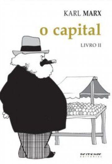 O capital - livro II  - Editora Papel Social