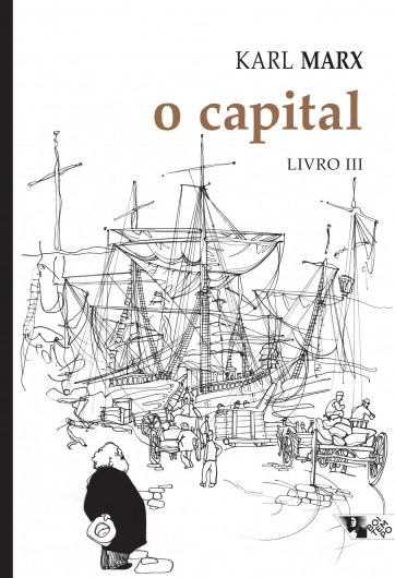 O capital - livro III  - Editora Papel Social