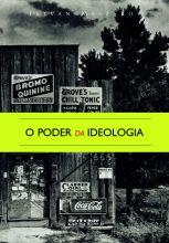 Poder da ideologia  - Editora Papel Social
