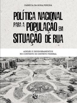 Política nacional para a população em situação de rua  - Editora Papel Social