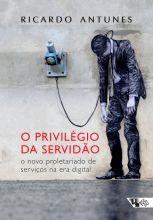 Privilégio da servidão  - Editora Papel Social