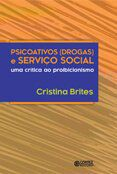 Psicoativos ( drogas ) e serviço social  - Editora Papel Social