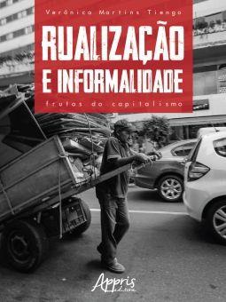 Rualização e informalidade frutos do capitalismo  - Editora Papel Social