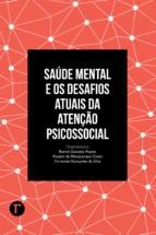 Saúde Mental e os Desafios Atuais da Atenção Psicossocial  - Editora Papel Social