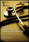 Saúde previdencia e assistencia social  - Editora Papel Social