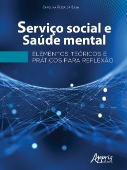 Serviço social e saúde mental  - Editora Papel Social