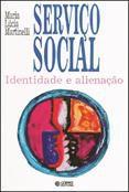 Serviço social identidade e alienção  - Editora Papel Social