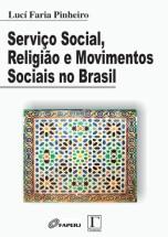 Serviço Social Religião e Movimentos Sociais no Brasil  - Editora Papel Social