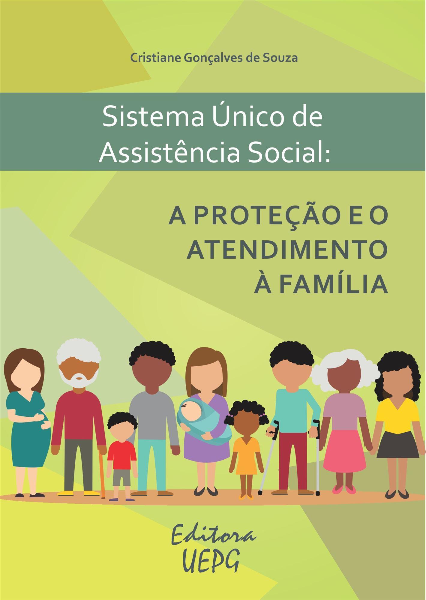 Sistema unico de assistencia social a proteção e o atendimento a familia  - Editora Papel Social