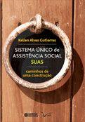 Sistema Unico de Assistencia Social SUAS: Caminhos de uma construção  - Editora Papel Social