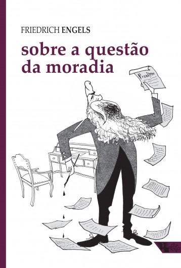 Sobre a questão da moradia  - Editora Papel Social