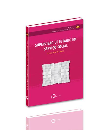 Supervisão de Estágio em Serviço Social  - Editora Papel Social