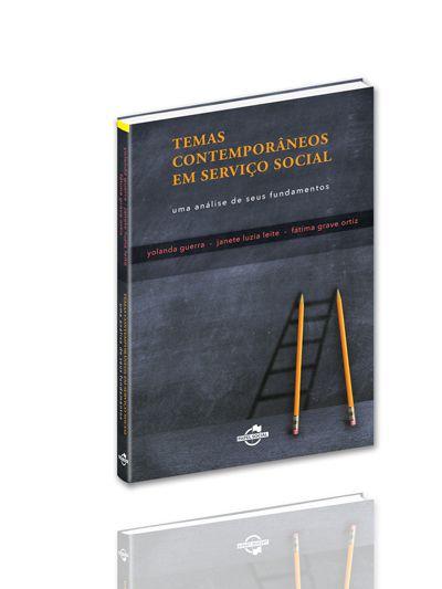 Temas Contemporâneos em Serviço Social: uma análise de seus fundamentos  - Editora Papel Social