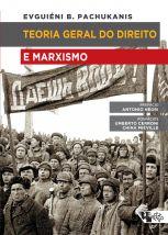 Teoria geral do direito e marxismo  - Editora Papel Social