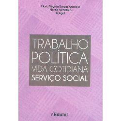 Trabalho da Política Vida Cotidiana Serviço Social vol 2  - Editora Papel Social