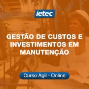 Curso Ágil - Gestão de Custos e Investimentos em Manutenção