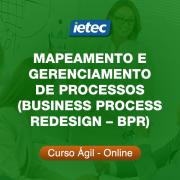 Curso Ágil - Mapeamento e Gerenciamento de Processos (Business Process Redesign  BPR)