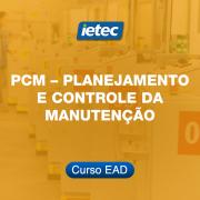 Curso EAD - PCM – Planejamento e Controle da Manutenção