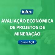 Curso Ágil - Avaliação Econômica de projetos de Mineração