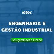 Pós-graduação Online - Engenharia e Gestão Industrial