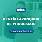 Pós-graduação Online - Gestão Avançada de Processos