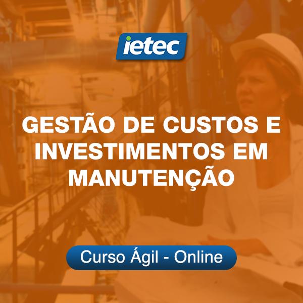 Curso Ágil - Gestão de Custos e Investimentos em Manutenção  - Loja IETEC