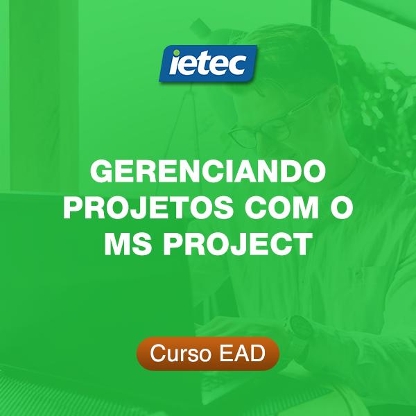 Curso EAD - Gerenciando Projetos com o MS Project  - Loja IETEC