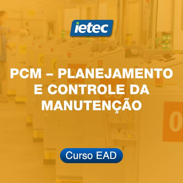 Curso EAD - PCM – Planejamento e Controle da Manutenção  - Loja IETEC